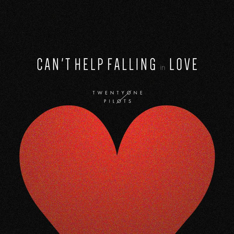 Can 39 T Help Falling In Love Twenty One Pilots By
