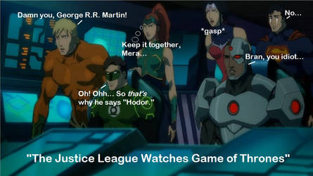 The Justice League Catching Up On Game of Thrones