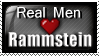 Real Men Love Rammstein by OminousShadows