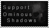 Support Ominous Shadows by OminousShadows