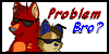Problem Bro? -Stamp- by Celtic-Flame
