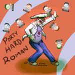 Roman Party Hard