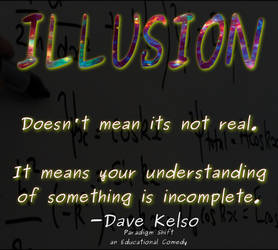The Nature of Illusion