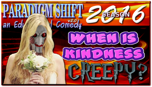 PSEC 2016 When Is Kindness Creepy?