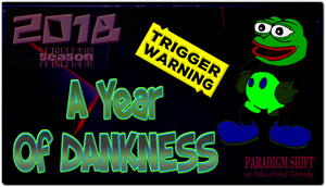 PSEC 2018 A Year Of DANKNESS by paradigm-shifting