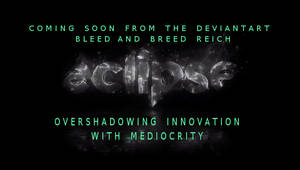 dA Eclipse Overshadowing Innovation by paradigm-shifting