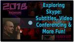 PSEC 2018 Exploring Skype: Subtitles, Video Co