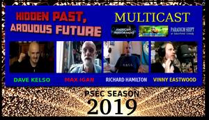 PSEC 2019 Hidden Past Arduous Future Max Vinny