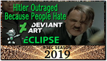 PSEC 2019 Hitler Outraged Because People Hate by paradigm-shifting