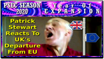 PSEC 2020 Patrick Stewart Reacts To BREXIT