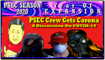 PSEC 2020 PSEC Crew Gets Corona by paradigm-shifting