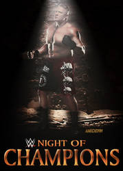 WWE Night Of Champions Poster by AmericanDreamGTR