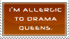 DRAMA QUEEN ALLERGY by Shantella