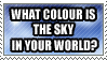 What Colour is the Sky? by Shantella