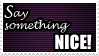 Doctor Who: Say Something Nice Stamp by Shantella
