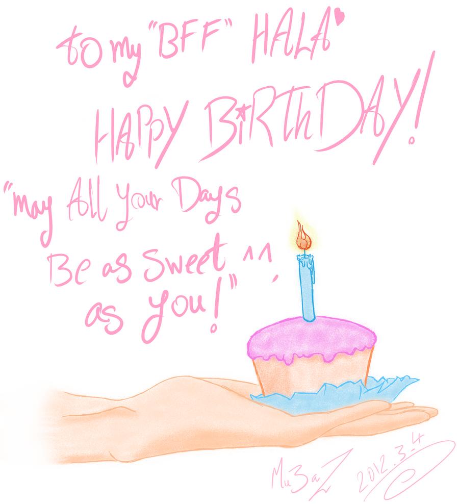 HaPpy Birthday ms Hala BDay Card by zooz898 on DeviantArt – Happy Birthday Day Cards