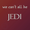 we can't all be jedi by umi-pryde