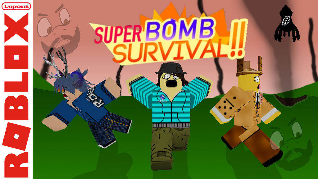 Roblox Super Bomb Survival Lets Die Together Gamer Super Bomb Survival 2 Thumbnail By Minocvi On Deviantart
