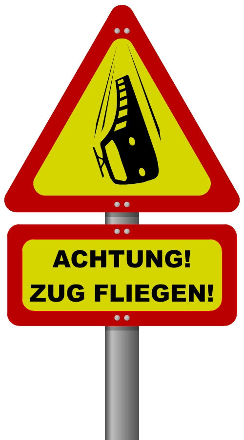 ACHTUNG - ZUG FLIEGEN