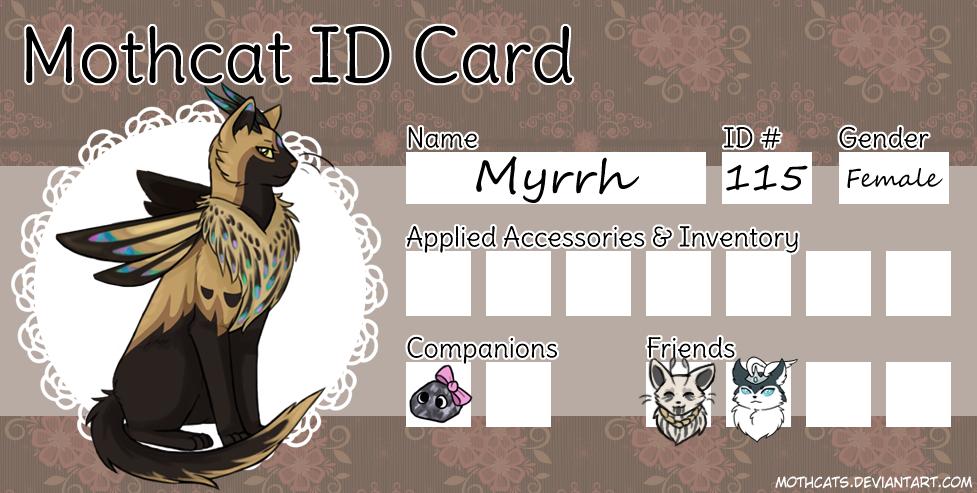 Myrrh Mothcat ID by Arquerite