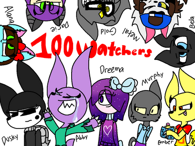 100 Watchers!!!! by Duskthefox2468