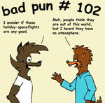 Bad Pun 102