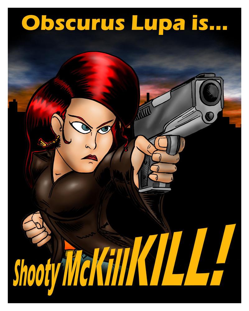 Shooty McKillKILL poster by misterprickly