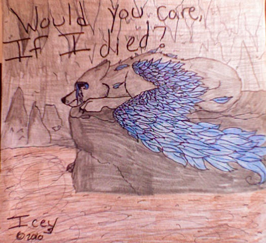 Would You Care If I Died?