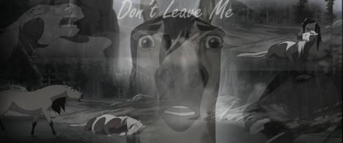 Don't Leave Me Spirit Bg