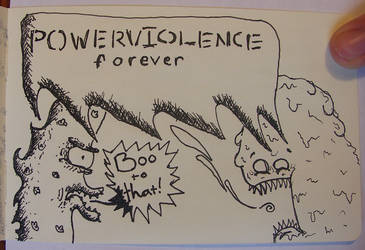 POWERVIOLENCE forever by SUBBoy