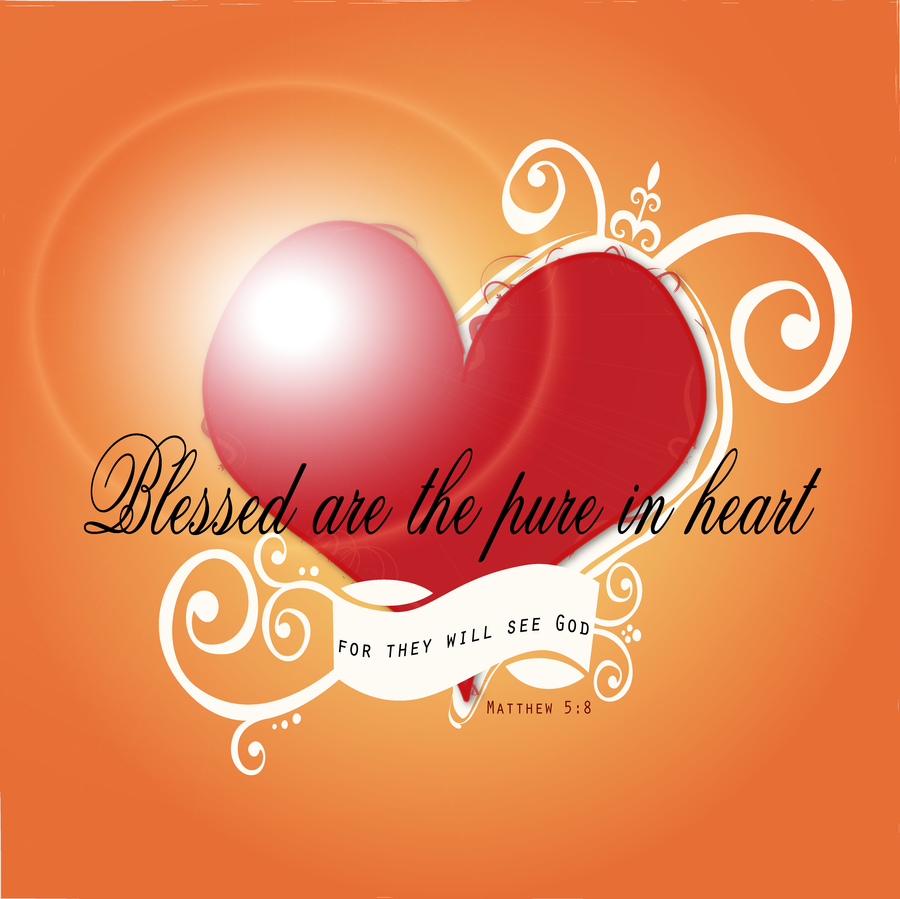 Bible Quotes Heart: Bible Verse, The Pure In Heart By Madetobeunique On DeviantArt