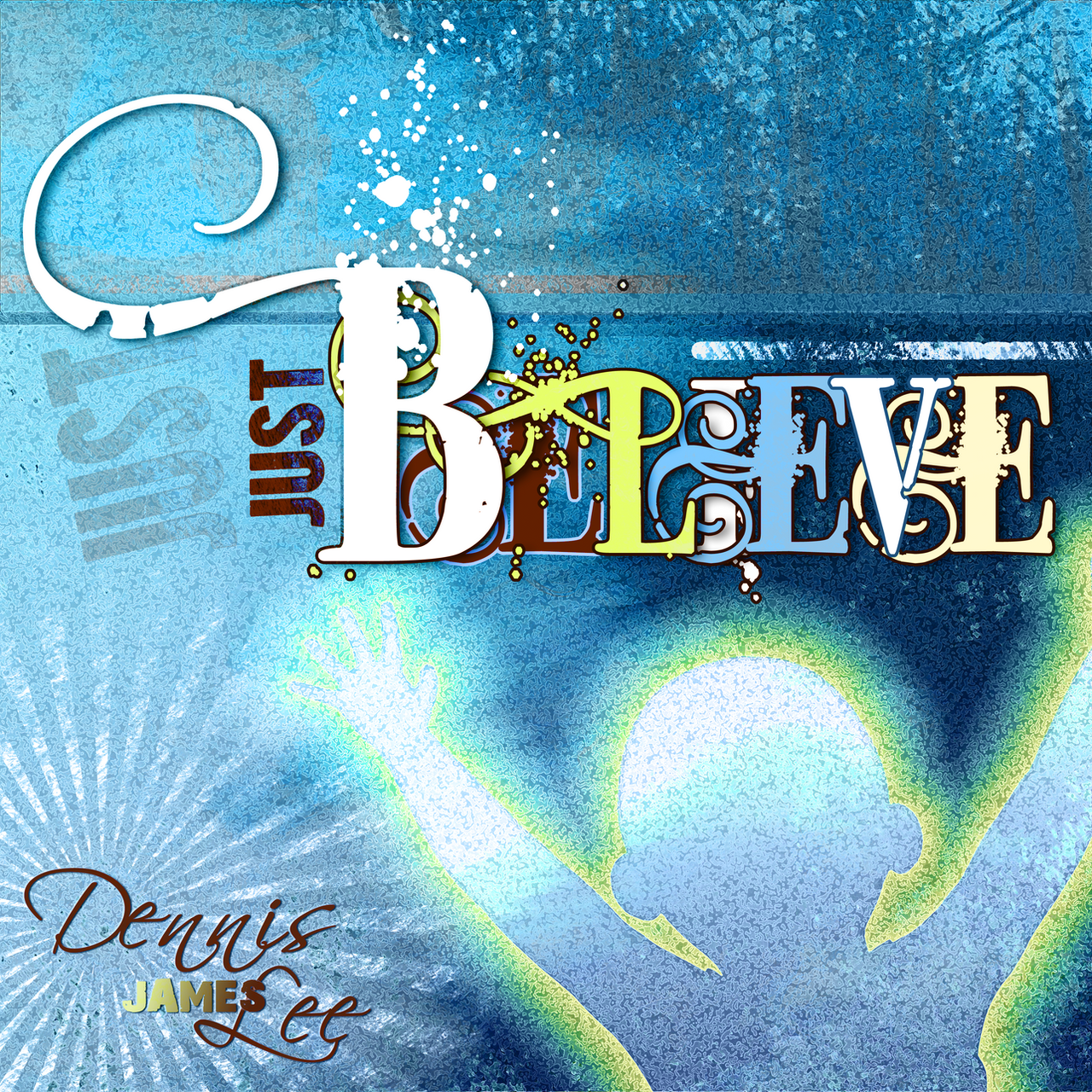 Just Believe CD Cover 105 by madetobeunique