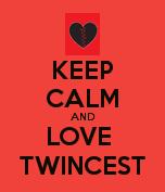 Keep Calm and Love Twincest by kira-akashi15