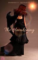 The Awakening by EtherealMoonRose