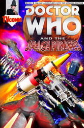 Dr Who and the Space Pirates | Montage Comic Cover