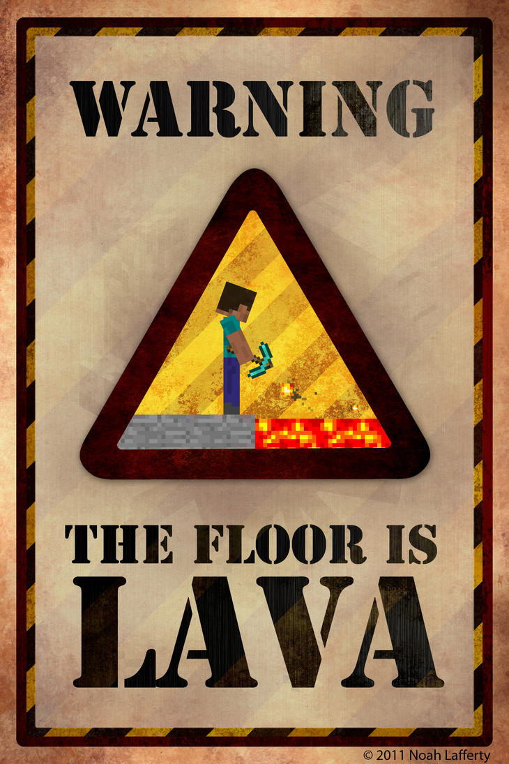 Minecraft lava poster by noahjl1 on deviantart for Posters art prints