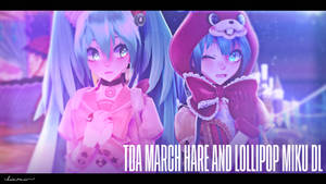 mmdxvocaloid - tda march hare and lollipop miku dl