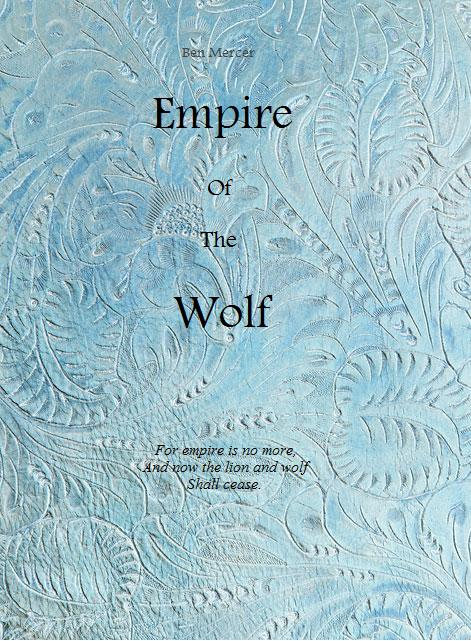 Empire of the Wolf by IsolatedSystem