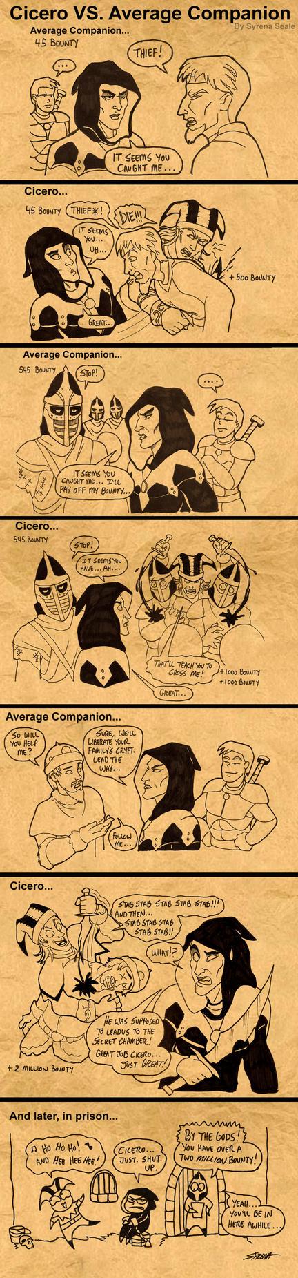 Cicero VS. Average Companion by SlayerSyrena