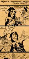 Skyrim A Companion's Life by SlayerSyrena