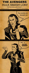 The Avengers - Hulk Smash Loki by SlayerSyrena