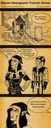 Skyrim Dawnguard: Forever Alone! by SlayerSyrena