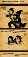 Skyrim Dawnguard... Who?