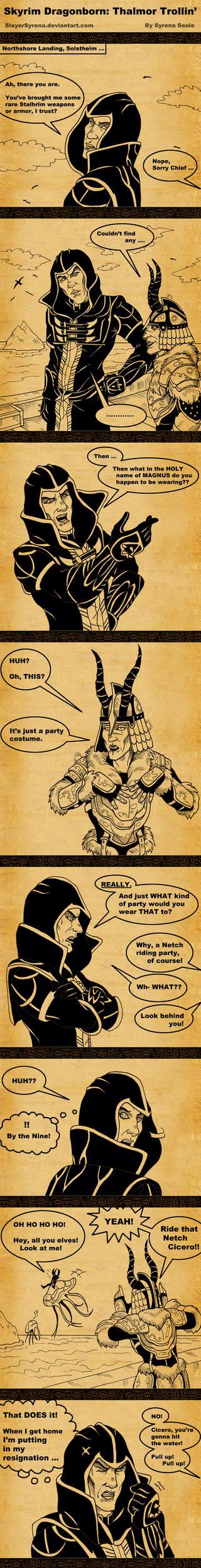 Skyrim Dragonborn Thalmor Trollin' by SlayerSyrena