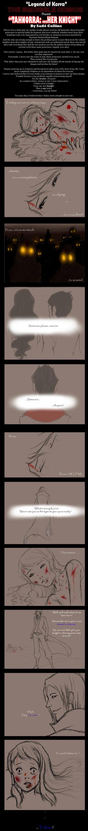 LoK: Tahnorra~...Her Knight by LittleMissSquiggles