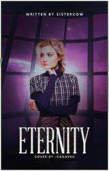 WATTPAD COVER: eternity by hiwendigo