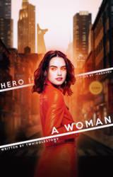 WATTPAD COVER: hero is a woman by hiwendigo