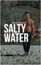 WATTPAD COVER: salty water by hiwendigo