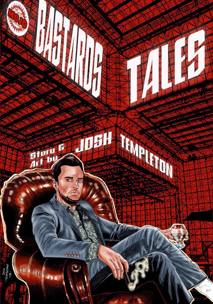 BASTARDS TALES cover  by JoshTempleton