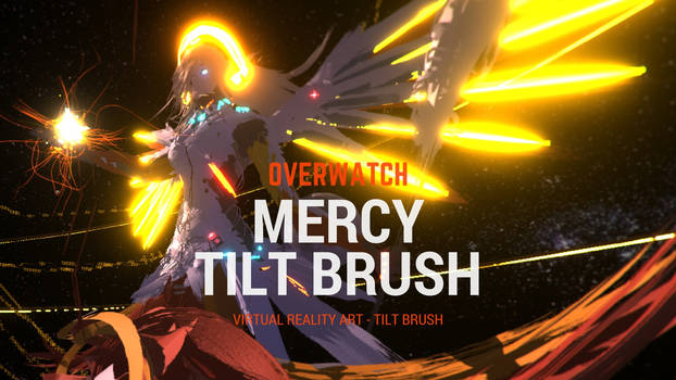 Mercy - Overwatch - Virtual Reality Painting by vr-human